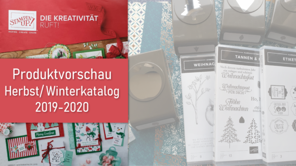 Produktvorschau Herbst/Winterkatalog 2019-2020