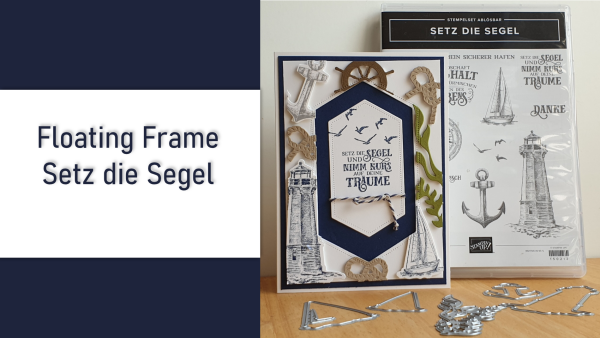 Floating Frame #Setz die Segel Video Anleitung