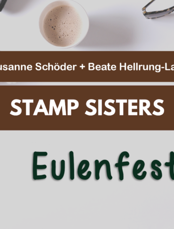 Stamp Sisters - Eulenfest
